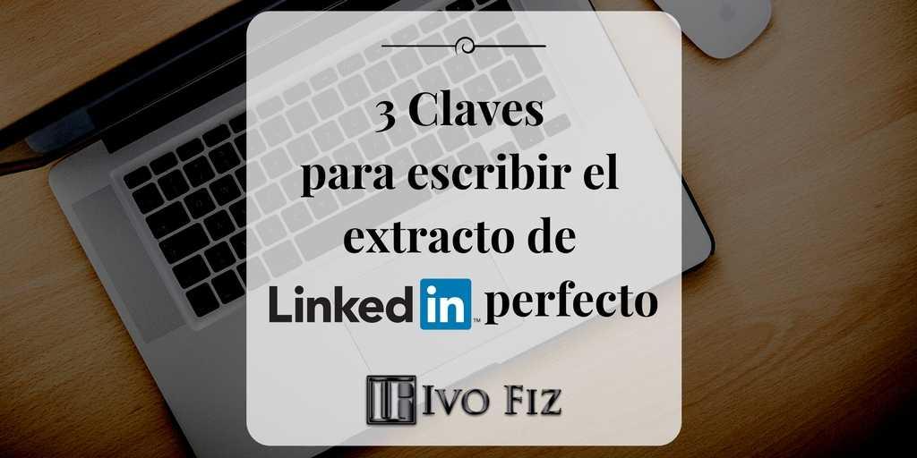 Extracto LinkedIn qué poner
