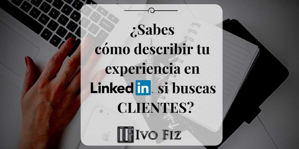 Redactar la experiencia en LinkedIn